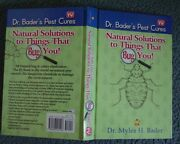 Dr. Bader's Pest Cures-natural Solutions To Things That Bug You- Dr. Bader