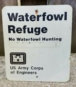 Vtg Us Army Corps Of Engineers Waterfowl Refuge No Hunting Sign Parks Service