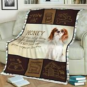 Cavalier King- Dogs Lovers Money Can Buy A Lot But Doesnand039t Wiggle Blanket Us Mot