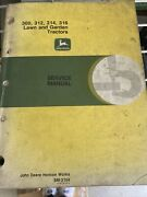 John Deere Technical Manual For 300,312,314,316 Lawn And Garden Tractor