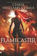 Flamecaster [shattered Realms, 1] Chima, Cinda Williams Acceptable Book 0 Pa