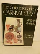 The Collectors Guide To Carnival Glass By Marian Klamkin B20