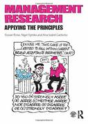 Management Research Applying The Principles By Rose, Spinks, Canhoto New..
