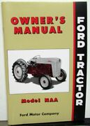 1953 Ford Model Naa Tractor Owners Manual Care And Op Golden Jubilee New Repro