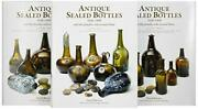 Antique Sealed Bottles 1640-1900 And The Families Who Hold Them Volume 1 His...