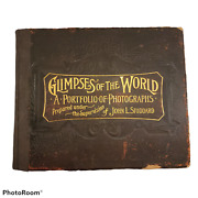 Antique Glimpses Of The World Portfolio Of Photographs 1892 1st Edition Stoddard