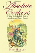 Absolute Corkers A Wine Buff's Bedside Book Of Anecdotes And Funny Stories By