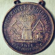 1911 Vancouver B.c. Exhibition Agricultural Medal. British Columbia Canada