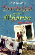 Portugal And The Algarve Now And Then By Jenny Grainer