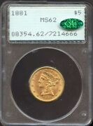 1881 5 Gold Liberty Ms 62 Cac Pcgs Old Rattler Nice Pq Coin 7214666