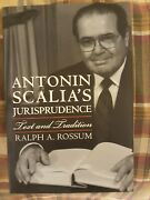 Antonin Scalia's Jurisprudence Text And Tradition - By Ralph A. Rossum Mint