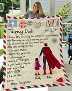 To My Dad I Know It's Not Easy For A Man To Raise A Woman Blanket, Gift For Dad