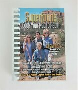 2001 Vintage Superfoods Cook Your Way To Health By Jyl Steinback