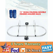9-11and039and039 Stainless Steel Float Rack Large Foldable Double Fender Holder Rack New