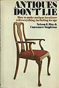 Antiques Don't Lie How To Make Antique Furniture Tell Everythin