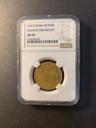 India Madras Presidency Gold Mohur 1819 About Uncirculated Ngc Au55