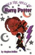 Under The Spell Of Harry Potter Dollins, Stephen Good Book 0 Paperback