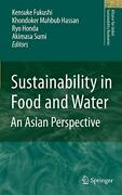 Sustainability In Food And Water An Asian Pers Fukushi Hassan Honda Sum-