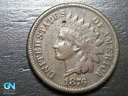 1876 Indian Head Cent Penny -- Make Us An Offer B7972