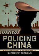 Policing China Street-level Cops In The Shadow Of Protest Hardback Or Cased Bo