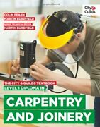 The City And Guilds Textbook Level 1 Diploma In Carpentry And Joinery By Martin Bu