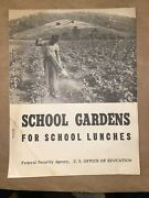 Rare 1940s School Gardens For School Lunches Federal Security Agency Booklet