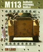 M113 Armed Personnel Vehicle Library Binding David Baker