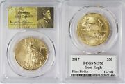 2017 50 American Gold Eagle Pcgs Ms70 First Strike 1 Of 501 Saint Gaudens