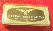 Federal Trust Co. Waterville, Maine 2.12 Troy Oz.925 Silver-franklin Mint
