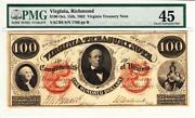 100 1862 Virginia Treasury Note- Pmg 45 Choice Extremely Fine- Wow Stunning