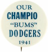 1941 Baseball Brooklyn Dodgers Our Champio - Bums Spelling Error Button Pin