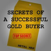 Secrets Of A Successful Gold Buyer How To Buy And Sell Gold And Silver Jewelry,...
