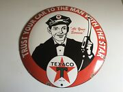 Large Trust Your Car To The Man With The Star Texaco Enamel Sign