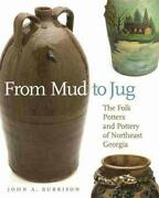 From Mud To Jug By Burrison A. New 9780820333250 Fast Free Shipping-