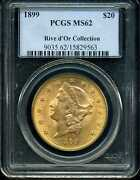 1899 20 Liberty Head Gold Double Eagle Ms62 Pcgs 15829563 Rive Dand039or Collection
