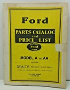 Mac's Antique Auto Parts - Ford Model A And Aa Parts Catalog - July 1987