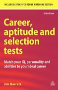 Career, Aptitude And Selection Tests Match Your Iq, Personalit .9780749456955