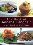 The Best Of Annabel Langbein Great Food For Busy Lives By Annabel Langbein