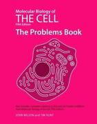 Molecular Biology Of The Cell The Problems Book By John Wilson And Tim Hunt...