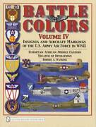 Wwii Us Army Air Force Insignia And Airplane Markings Vol 4 Collector Guide Usaaf