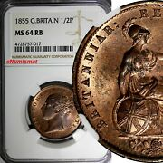 Great Britain Victoria 1837-1901 1855 1/2 Penny Ngc Ms64 Rb 28 Mm Km 726
