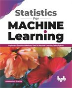 Statistics For Machine Learning Implement Statistical Methods Used In Machine L