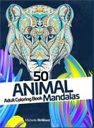 50 Animal Mandalas - Adult Coloring Book Stress Relief Coloring Book For Adults