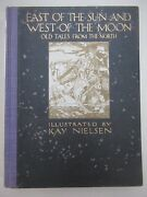 East Of The Sun West Of The Moon 25 Tipped In Illustration Kay Nielsen 1st Us Ed