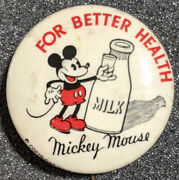 Very Rare 1933 Mickey Mouse Milk For Better Health Celluloid Pinback Walt Disney