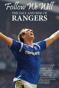 Follow We Will The Fall And Rise Of Rangers By Chris Graham, Stewart Franklin,