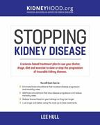 Stopping Kidney Disease A Science Based Treatment Plan To Use Your Doctor Drandhellip