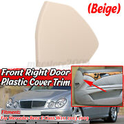 Front Right Side Door Upper Cover Beige For Mercedes Eclass W211 E350