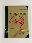 Dale Chihuly Signed Autograph W/ Paint On Book Cover Chihuly Over Venice Red B