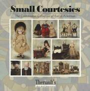 Small Courtesies The Connoisseur Collection Of Evelyn Ackerman